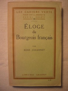 Eloge du bourgeois français