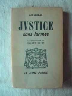 Justice sans larmes