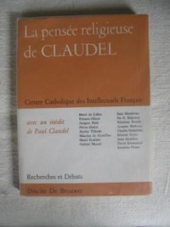 La pensée religieuse de Claudel