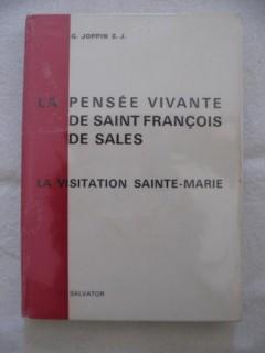 La pensée vivante de Saint François de Sales