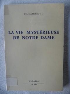 La vie mystérieuse de Notre Dame