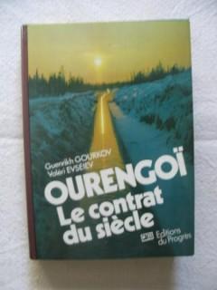Ourengoï, le contrat du siècle