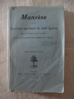 Manrèse, exercices spirituels de Saint Ignace