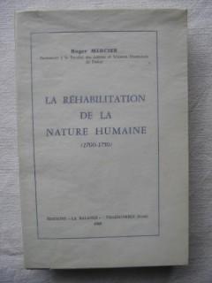 La réhabilitation de la nature humaine (1700-1750)