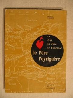 Le père Peyriguère, au delà du père de Foucauld