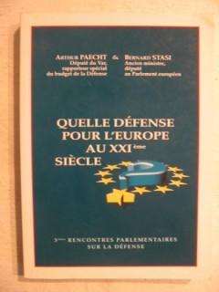 Quelle défense pour l'Europe  au XXIe siècle?