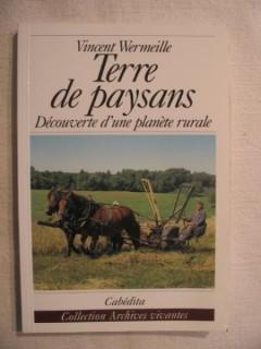 Terre de paysans, découverte d'une planète rurale