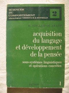 Acquisition du langage et développement de la pensée