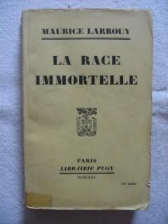 La race immortelle