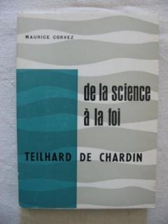 De la science à la foi, Teilhard de Chardin