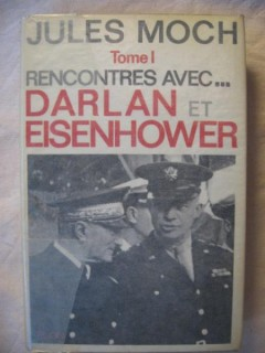 Rencontres avec...Darlan et Eisenhower