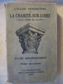 L'église bénédictine de La Charité sur Loire fille ainée de Cluny