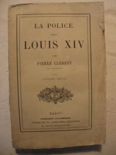 La police sous Louix XIV