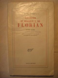 Lettres au marquis A. de Florian (1779-1793)