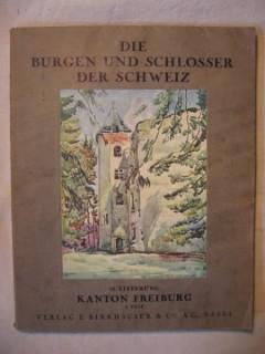 Die Burgen und Schlösser der Schweiz