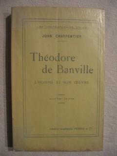 Théodore de Banville, l'homme et son oeuvre