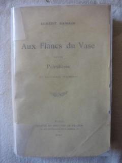 Aux flancs du vase, suivi de Polyphème et de poèmes inachévés