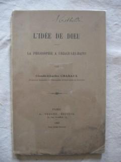 L'idée de Dieu, la philosophie à Uriage les Bains.