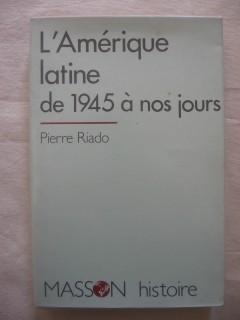 L'Amérique latine de 1945 à nos jours