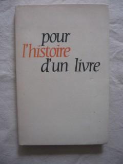 Pour l'histoire d'un livre