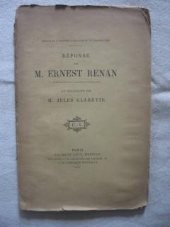 Reponse de M. Ernest Renan au discours de M. Jules Claretie