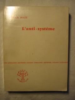 L'anti système