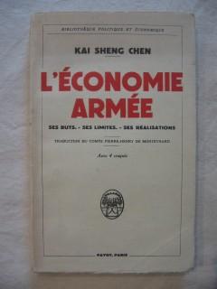 L'économie armée, ses buts, ses limites, ses réalisations