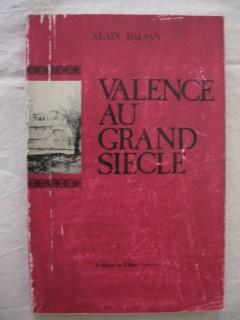 Valence au grand siècle