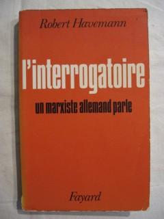 L'interrogatoire, un marxiste allemand parle