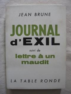 Journal d'éxil, suivi de lettre à un maudit