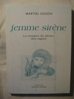 Femme sirène, la romance du silence des vagues