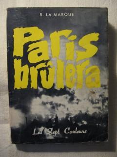 Paris brûlera
