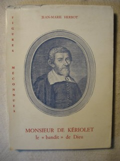 Monsieur de Kériolet, le bandit de Dieu