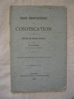 Trois propositions de confiscation, étude de droit public