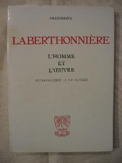 Laberthonnière, l'homme et l'oeuvre, introduction à sa pensée