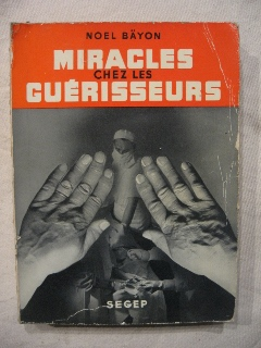 Miracles chez les guérisseurs