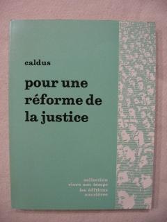 Pour une réforme de la justice