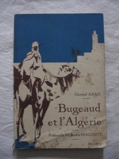 Bugeaud et l'Algérie