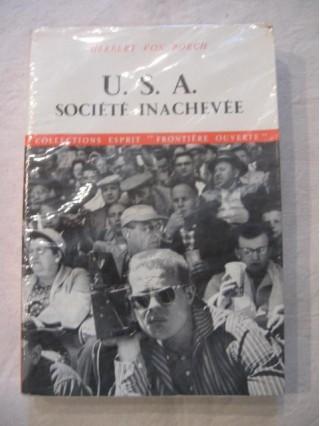 U.S.A. société inachevée
