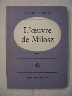 L'oeuvre de Milosz