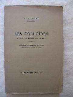 Les colloïdes, manuel de chimie colloïdale