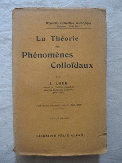 La théorie des phénomènes colloïdaux