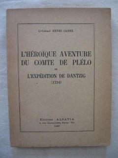 L'héroïque aventure du comte de Plélo et l'expédition de Dantzig (1734)
