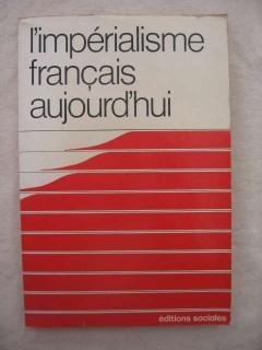 L'impérialisme français aujourd'hui