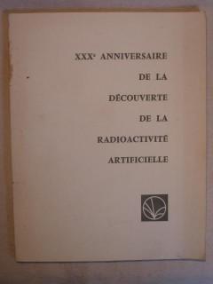 XXXe anniversaire de la découverte de la radioactivité artificielle