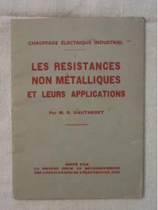 Les résistances non métalliques et leurs applications