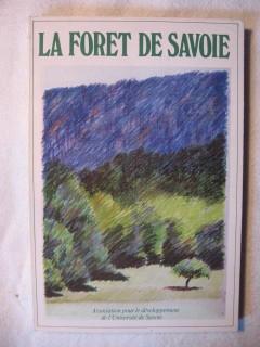 La foret de Savoie