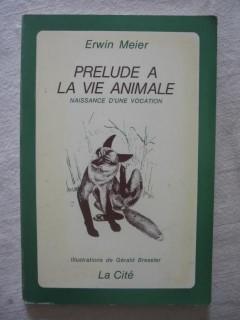 Prélude à la vie animale, naissance d'une vocation