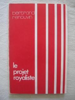 Le projet royaliste