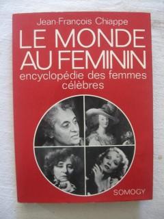Le monde au féminin, encyclopédie des femmes célèbres